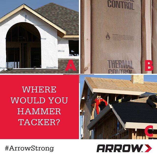 THE QUESTION: Where are you most likely to use an Arrow #hammertacker?
